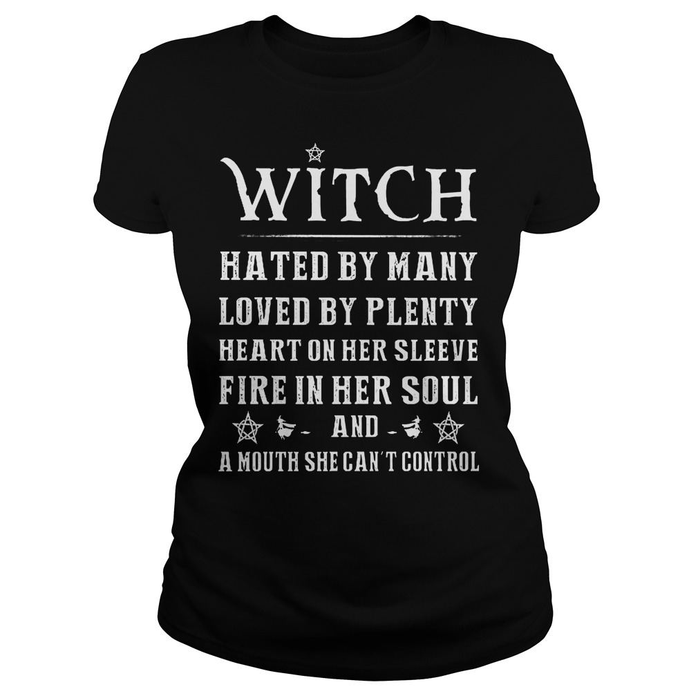 Witch Hated By Many Loved By Plenty Heart On Her Sleeve Ladies