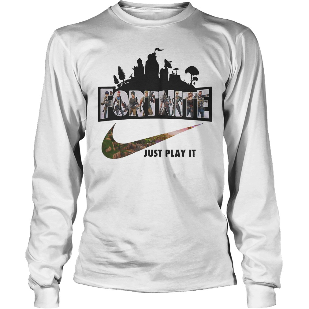 Fortnite Game Just Play It Longsleeve