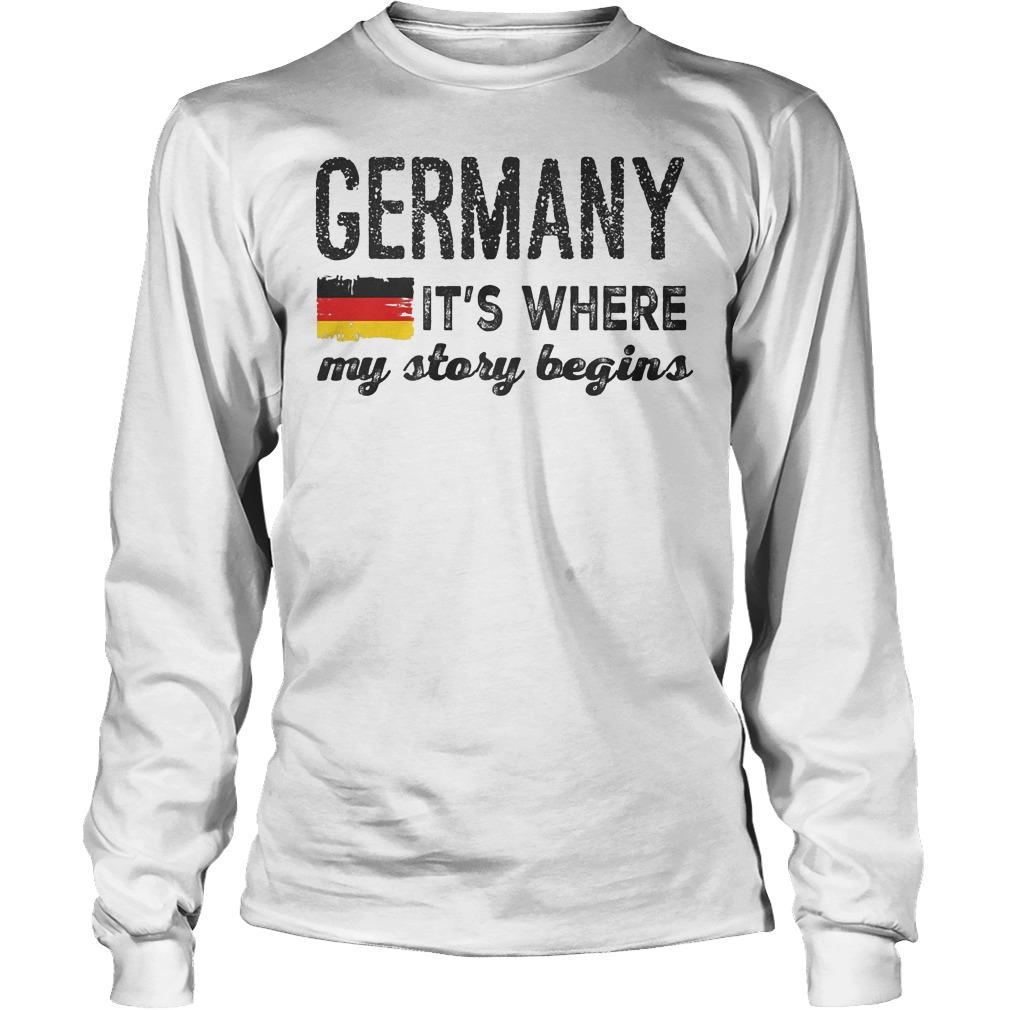 Germany Flag It's Where My Story Begins Longsleeve