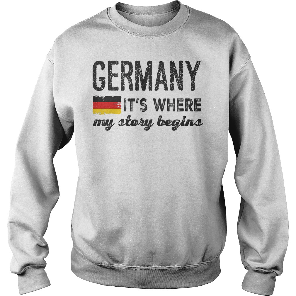 Germany Flag It's Where My Story Begins Sweater