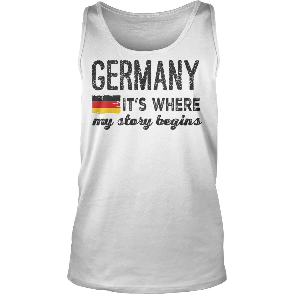 Germany Flag It's Where My Story Begins Tanktop