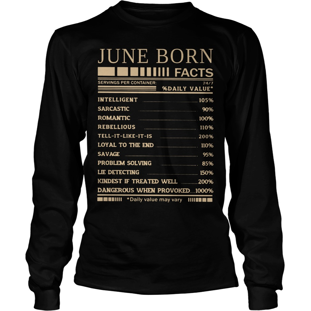 June Born Facts Daily Value Longsleeve - June Born Facts Daily Value Shirt