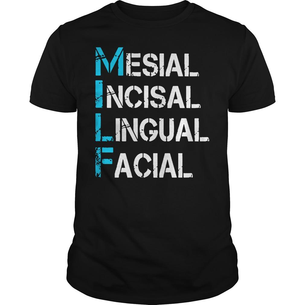 Mesial Incisal Lingual Facial Guy Tee