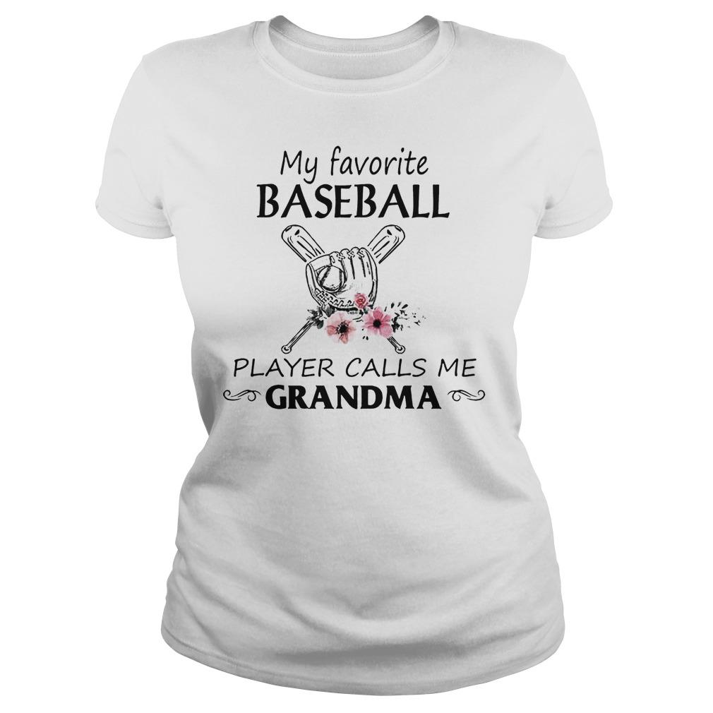My Favorite Baseball Player Calls Me Grandma Ladies