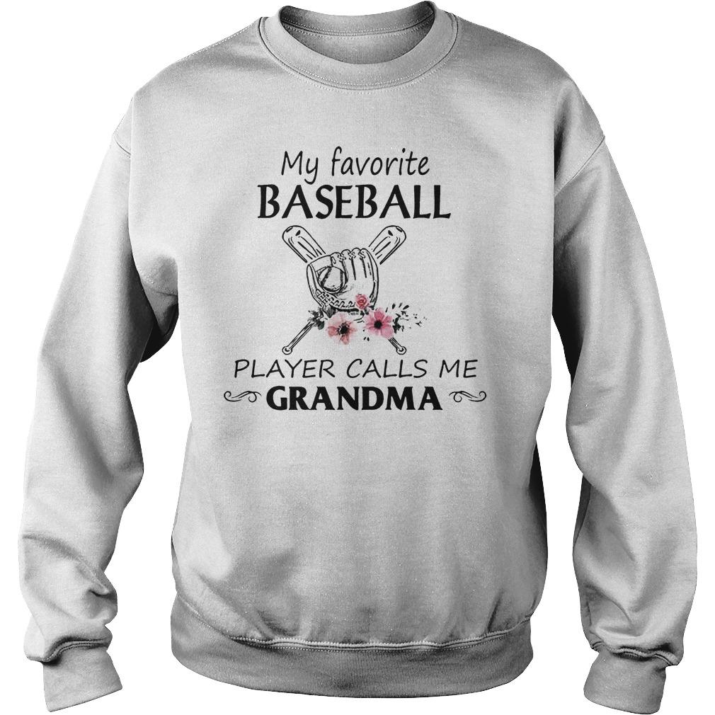 My Favorite Baseball Player Calls Me Grandma Sweater
