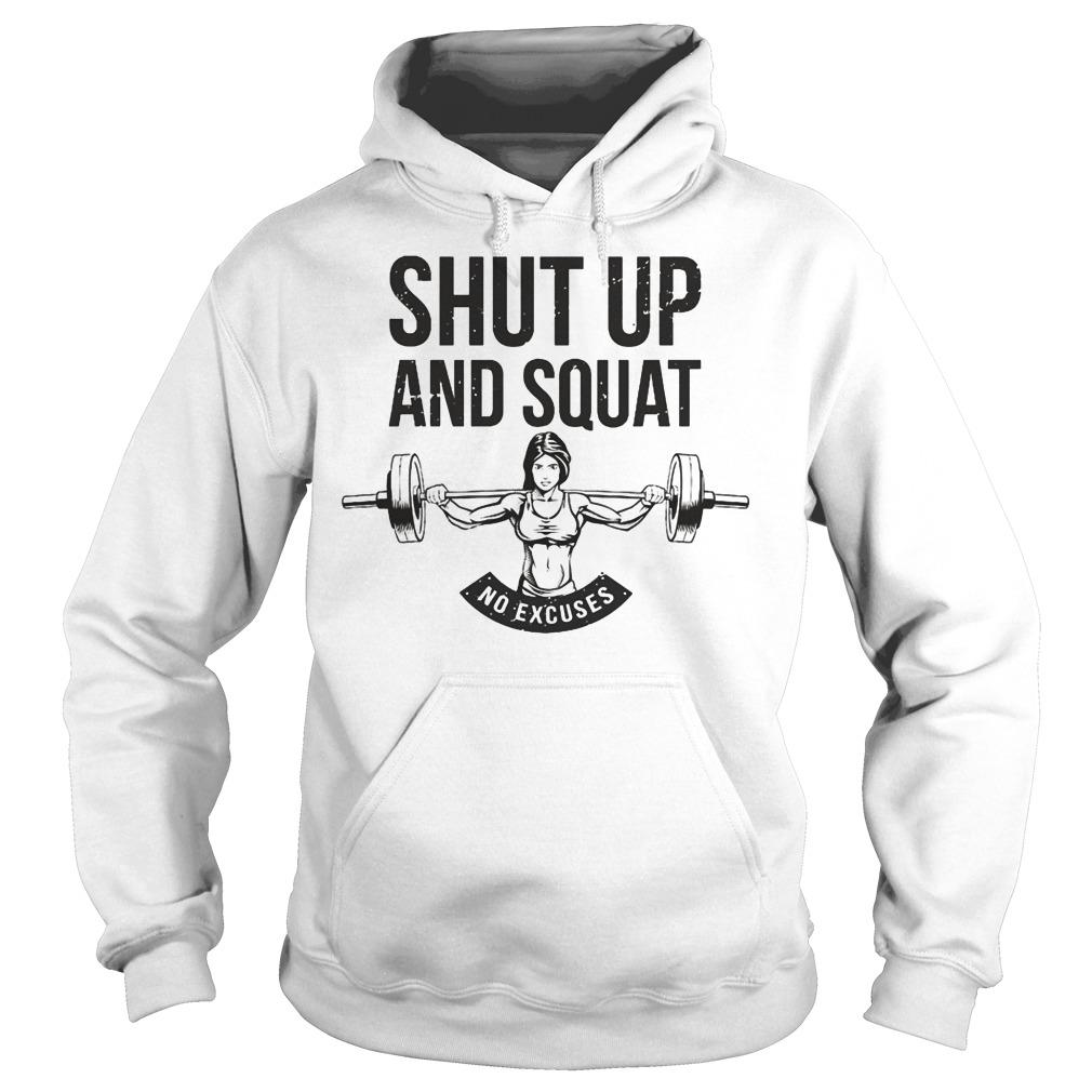 Shut Up And Squat Hoodie