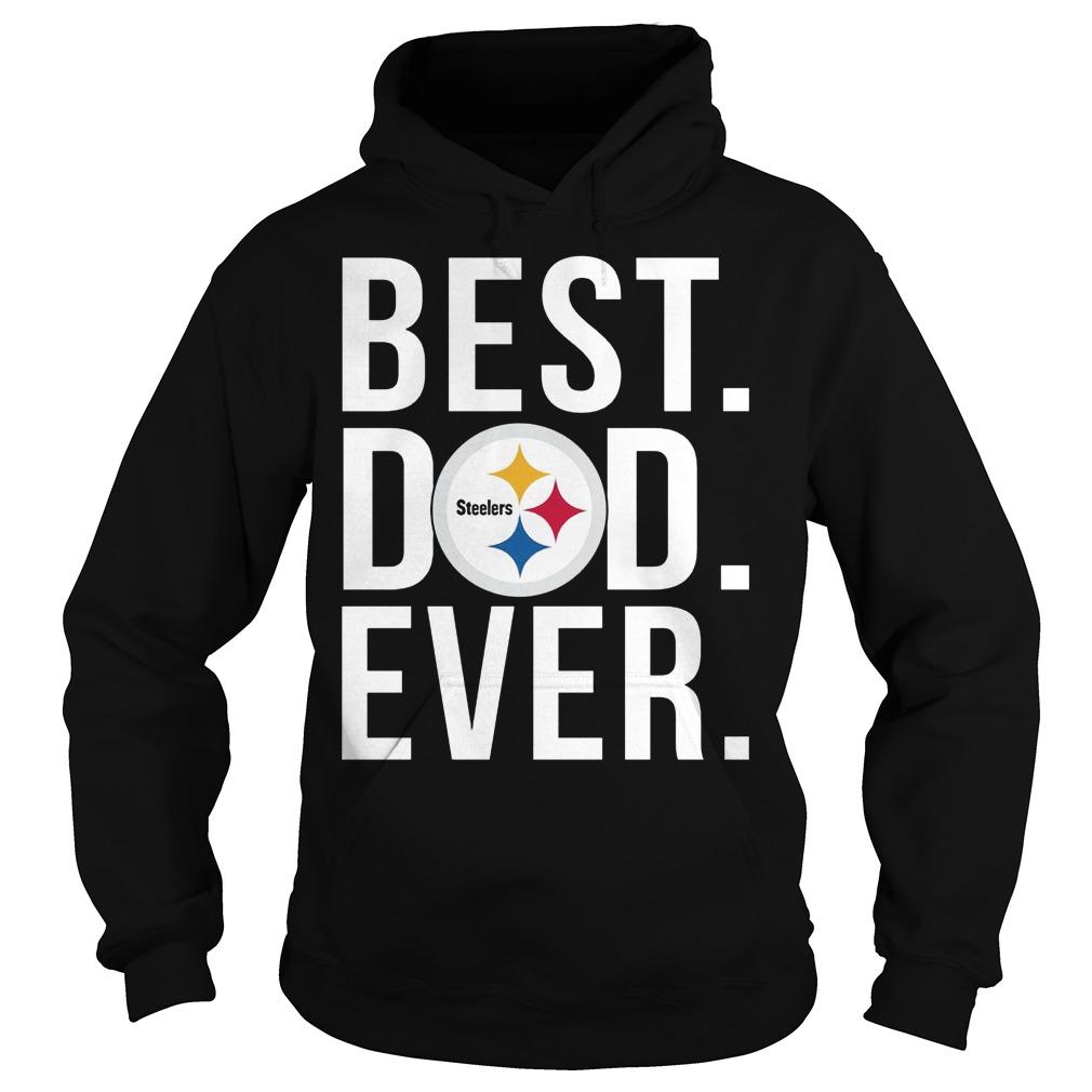 Steelers Best Dad Ever Hoodie