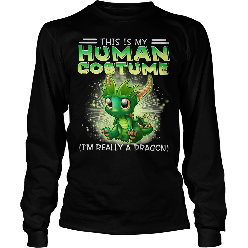 This Is My Human Costume Dragon Longsleeve