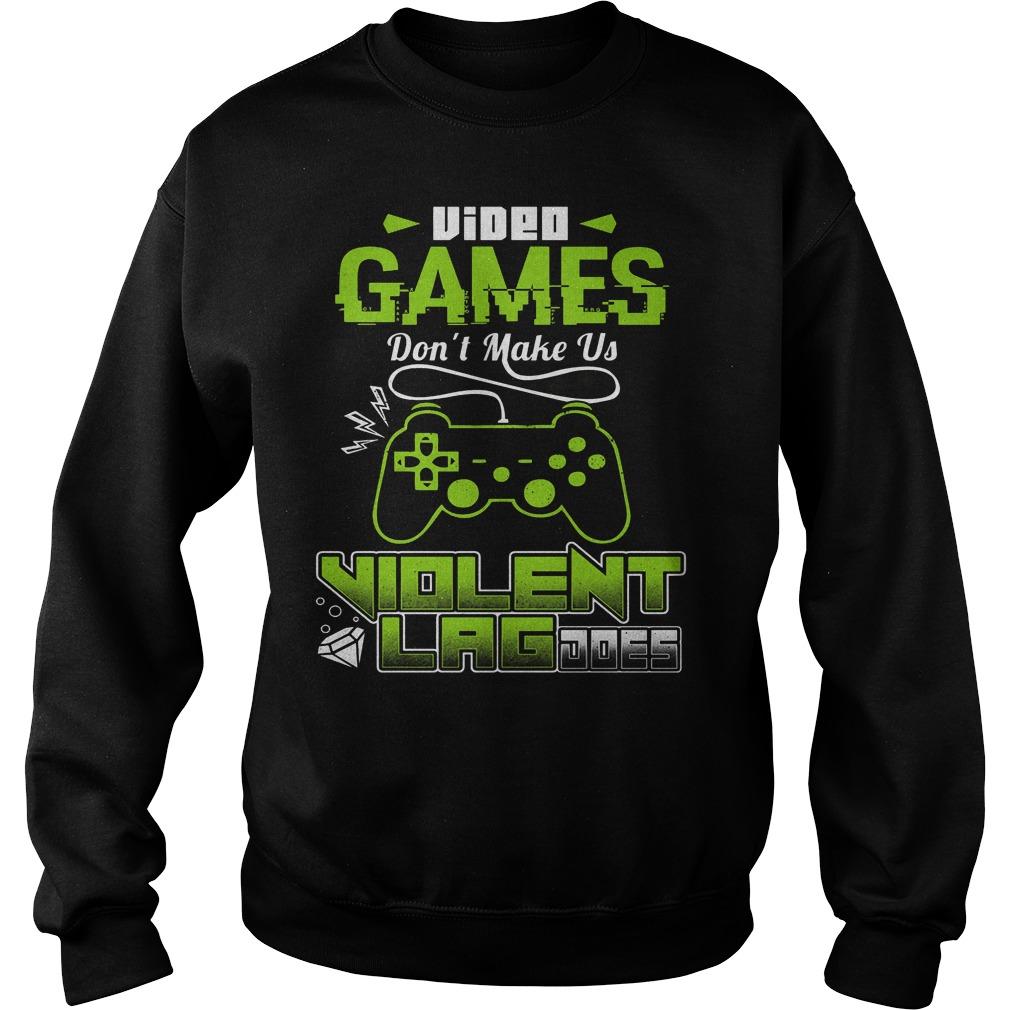 Video Game Don't Make Us Violent Sweater