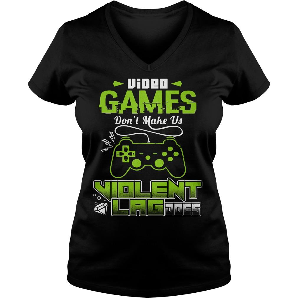 Video Game Don't Make Us Violent V Neck
