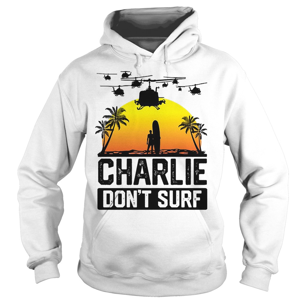 Viet Cong Charlie Don't Surf Vietnam War Hoodie