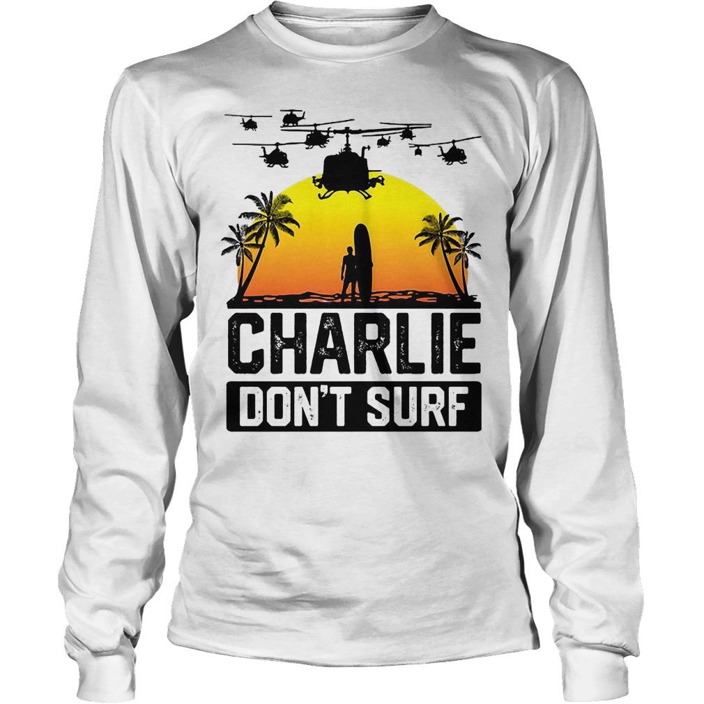 Viet Cong Charlie Don't Surf Vietnam War Longsleeve