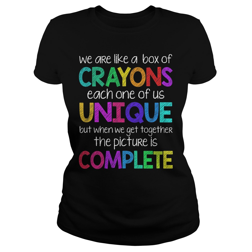 We Are Like Crayons Each One Of Us Unique Ladies