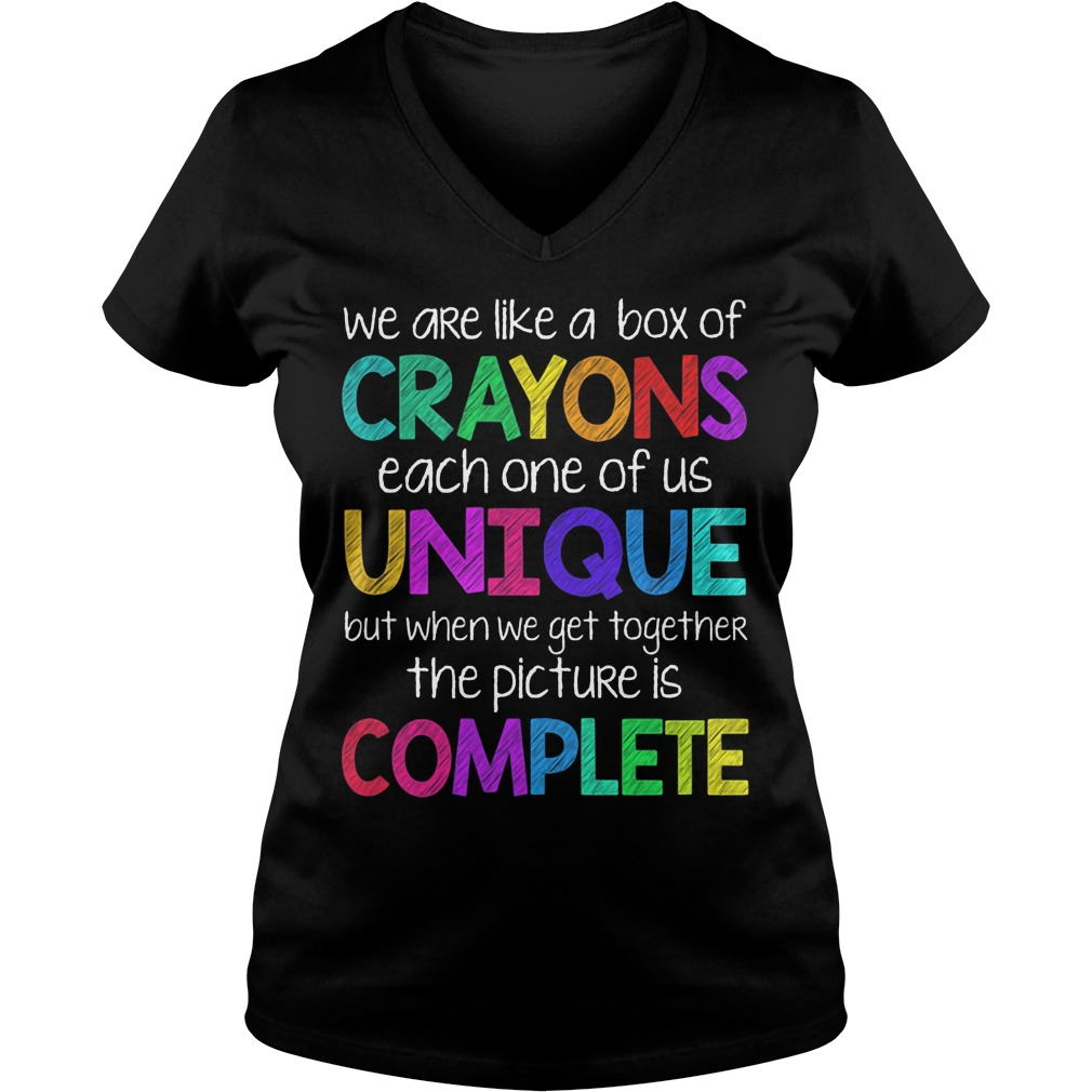 We Are Like Crayons Each One Of Us Unique V Neck