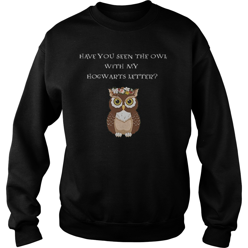 Have You Seen The Owl Shirt Sweater