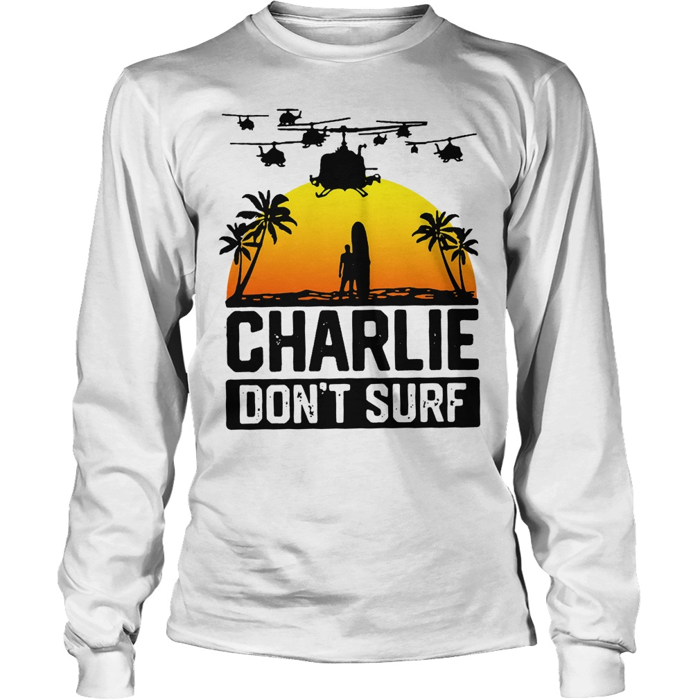Charlie Official Charlie Don't Surf Longsleeve