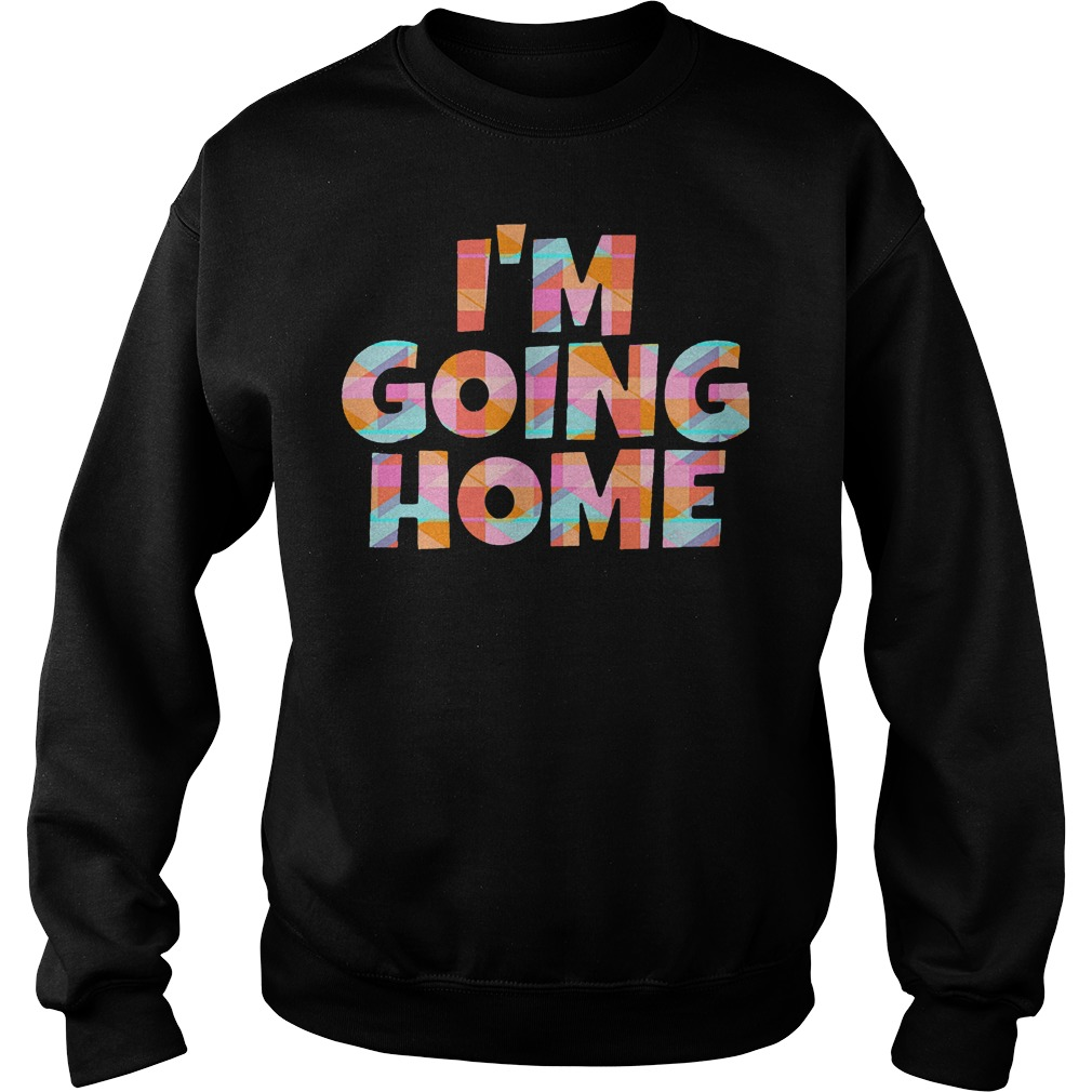 I'm Going Home Sweater