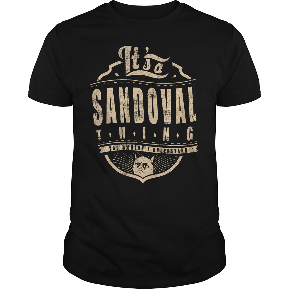 It's A Sandoval Thing T Shirt