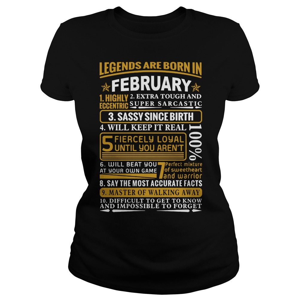Legends Are Born In February Ladies