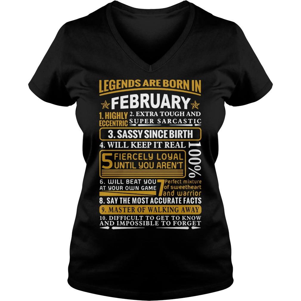 Legends Are Born In February V Neck