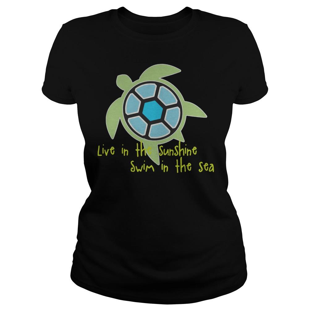 Live In The Sunshine Swim In The Sea Ladies