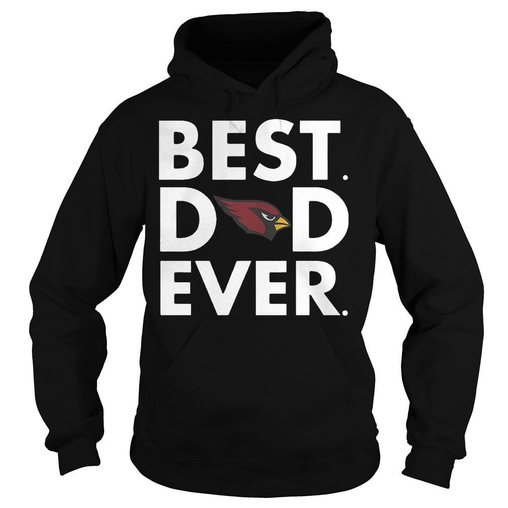 Official Arizona Cardinals Best Dad Ever Hoodie