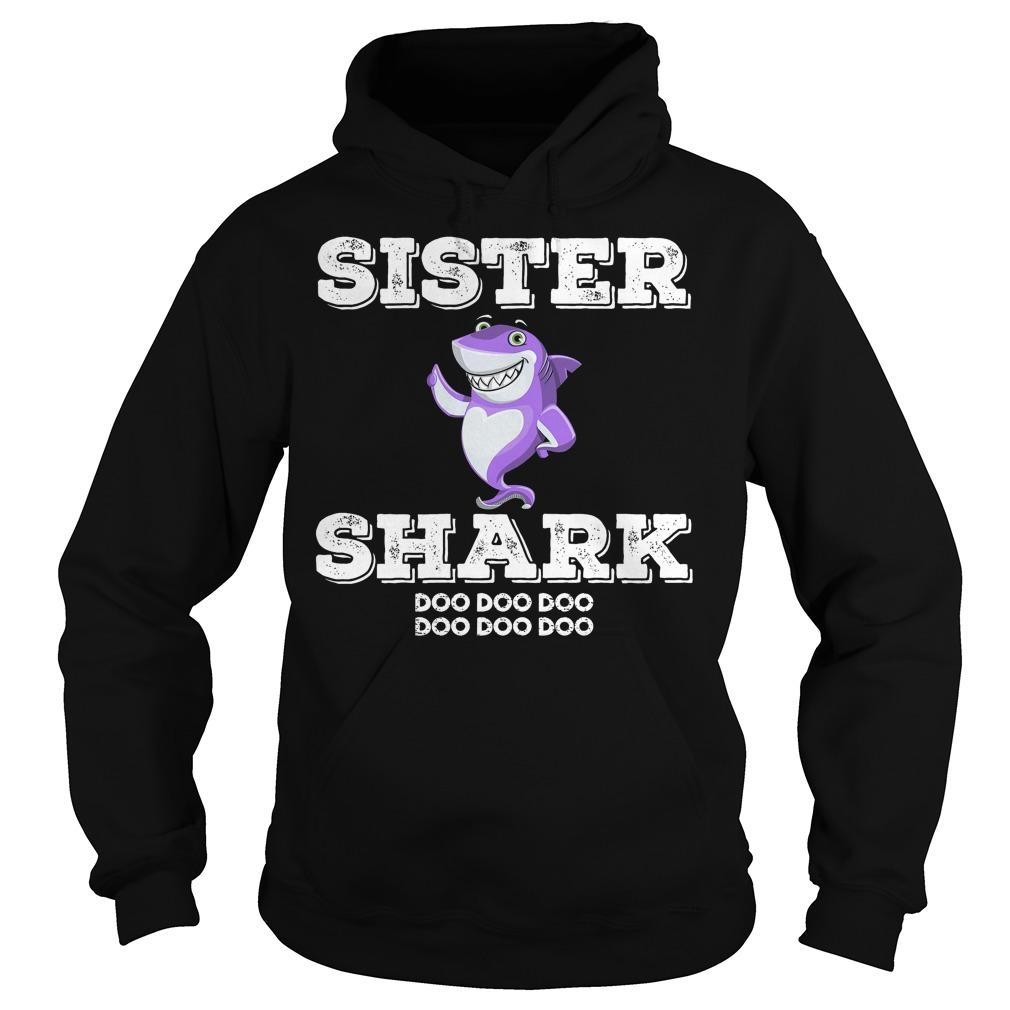 Sister Shark Doo Doo Hoodie