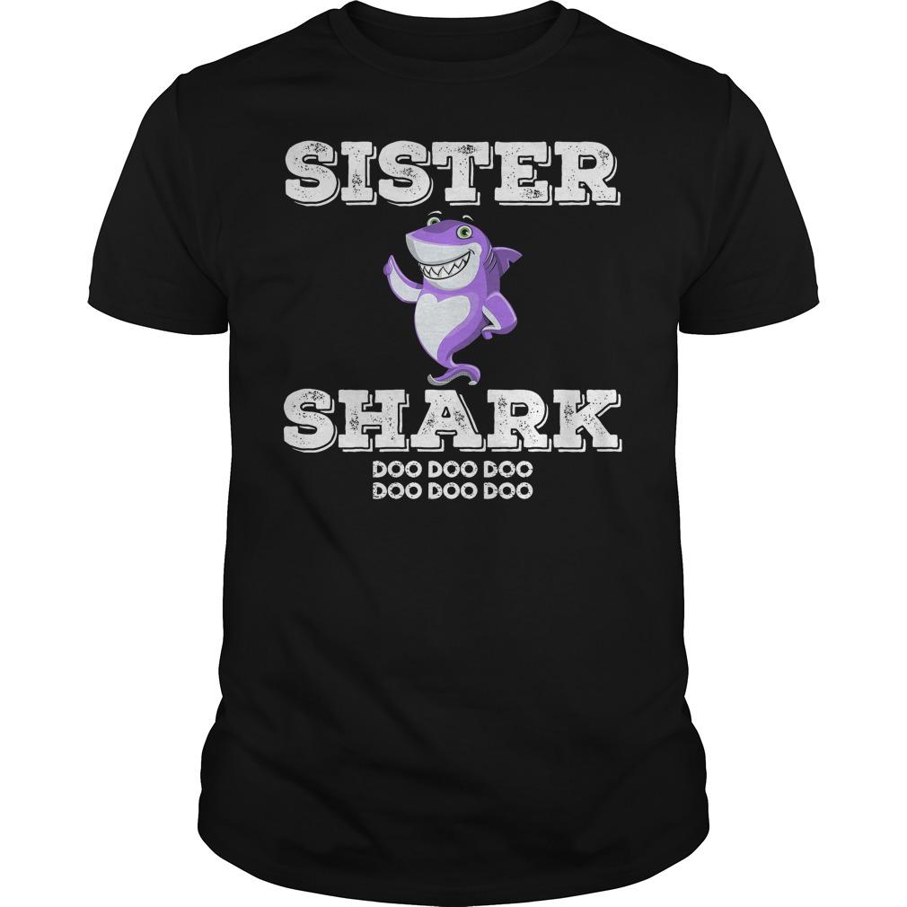 Sister Shark Doo Doo T Shirt