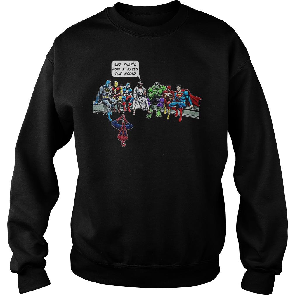 That's How I Saved The World Jesus Superheros Christian Sweater