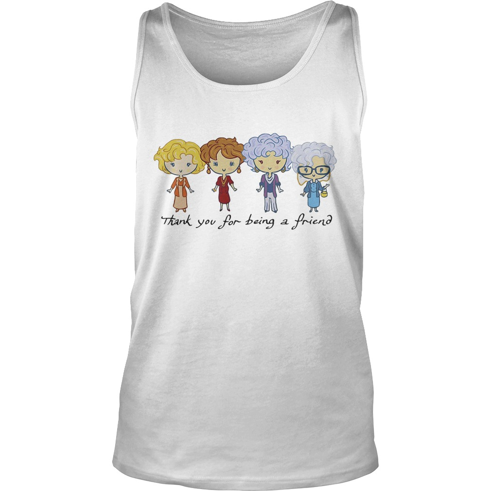 The Golden Girls Thank You For Being A Friend Tanktop