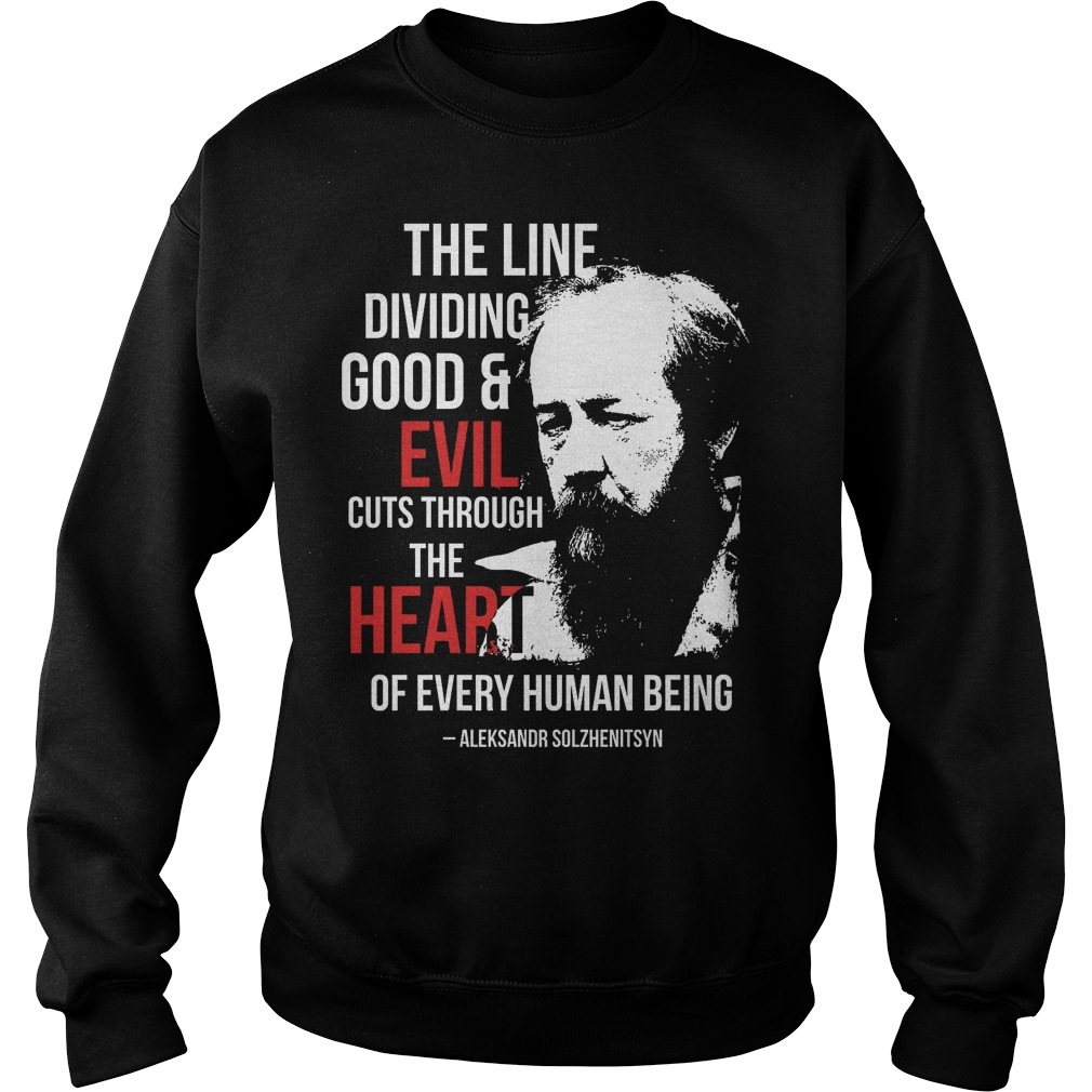 The Line Dividing Good And Evil Cuts Through The Heart Sweater
