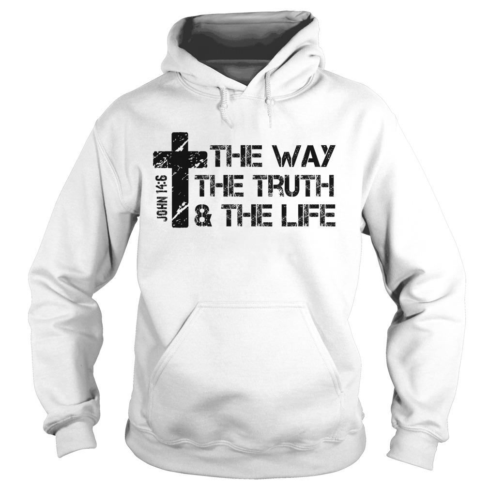 The Way Truth Lifejohn 14 6 Bible Hoodie