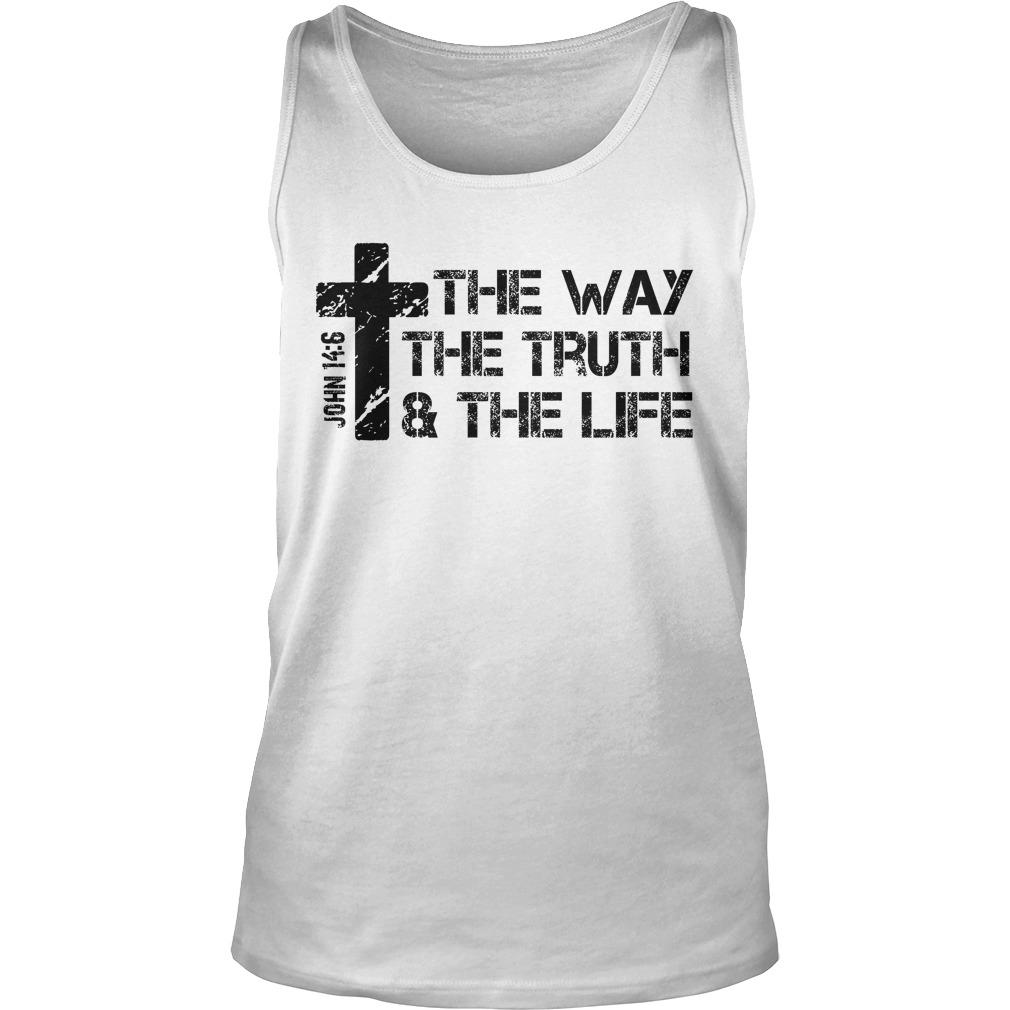 The Way Truth Lifejohn 14 6 Bible Tanktop