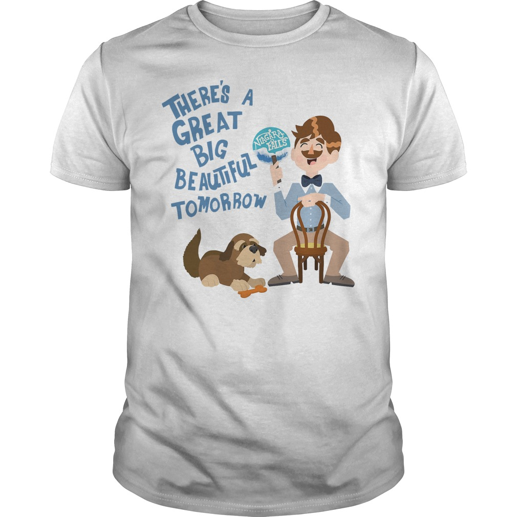There's A Great Big Beautiful Tomorrow T Shirt