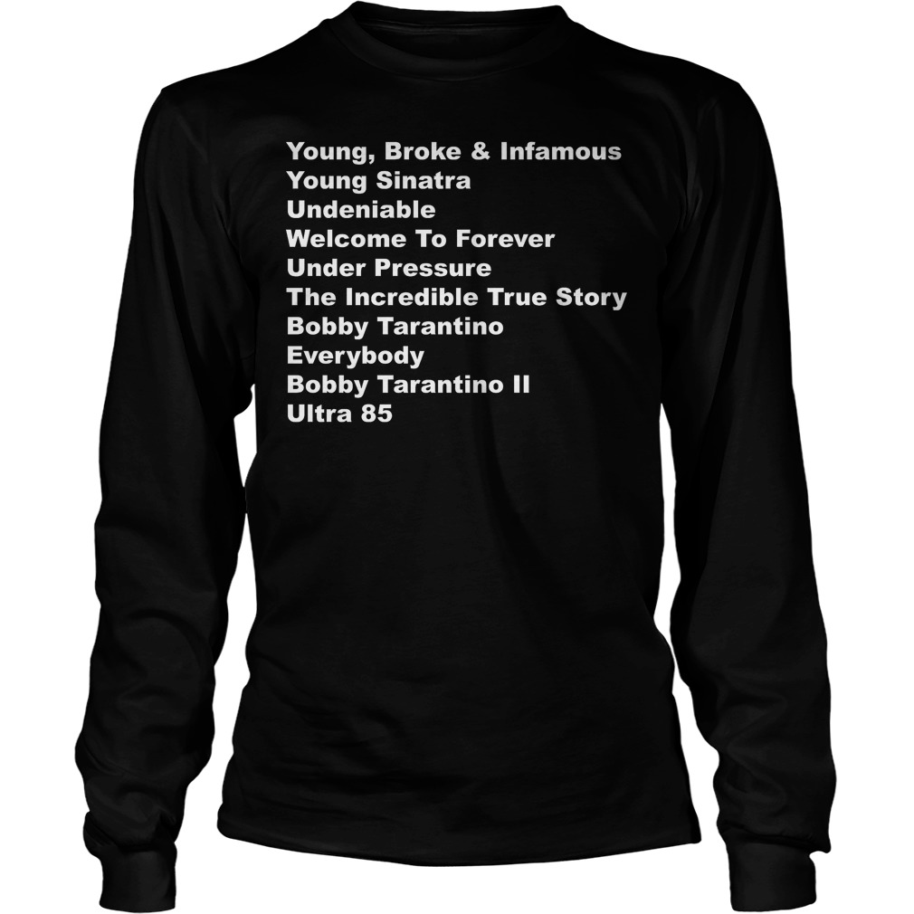 Young Broke And Infamous Young Sinatra Longsleeve