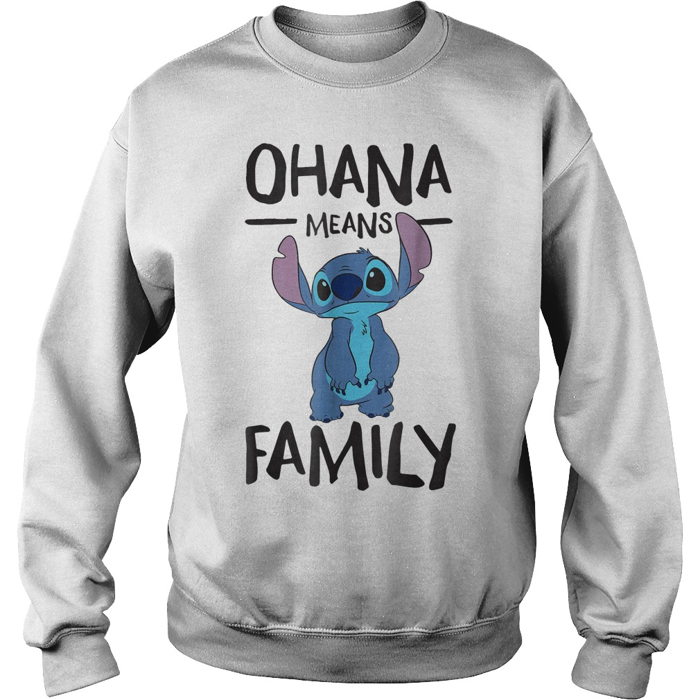 Disney Ohana Means Family Stitch T-Shirt Sweatshirt Unisex