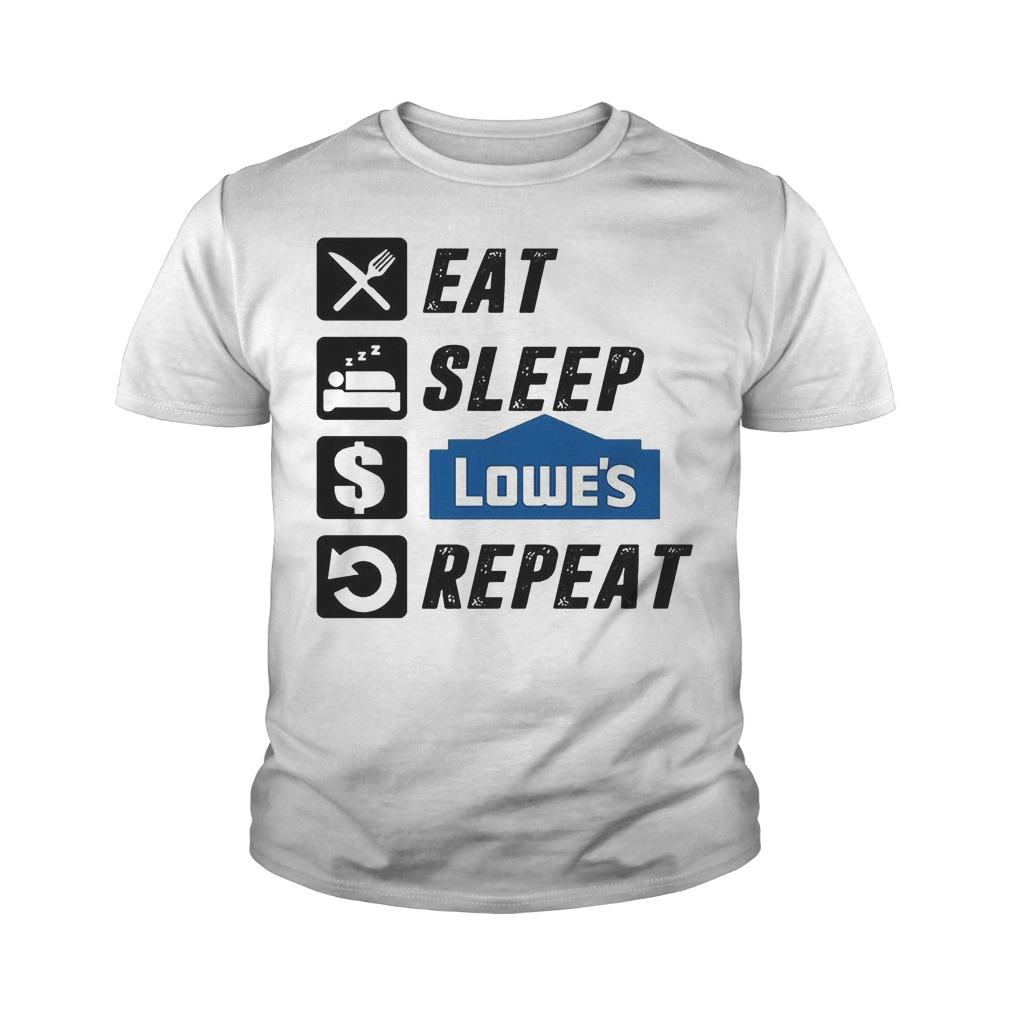 Eat Sleep Lowe's Repeat T-Shirt Youth Tee