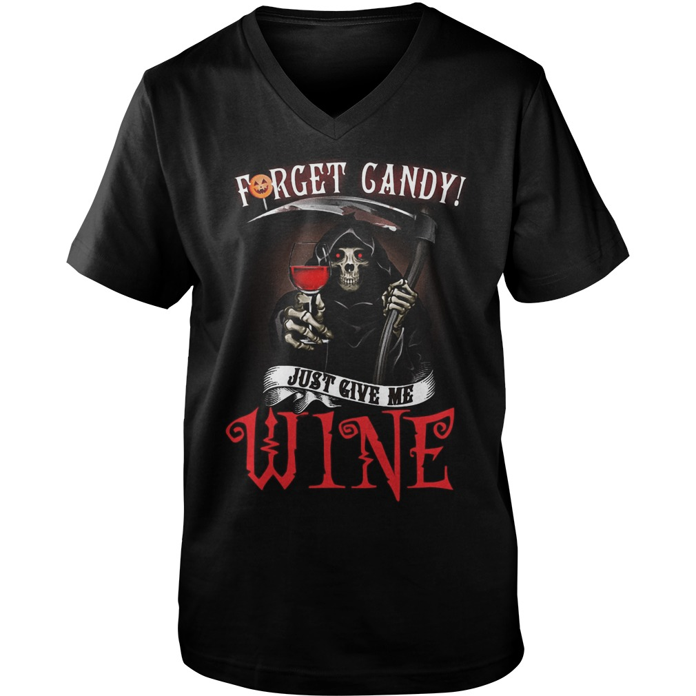 Forget Candy Just Give Me Wine T-Shirt Guys V-Neck