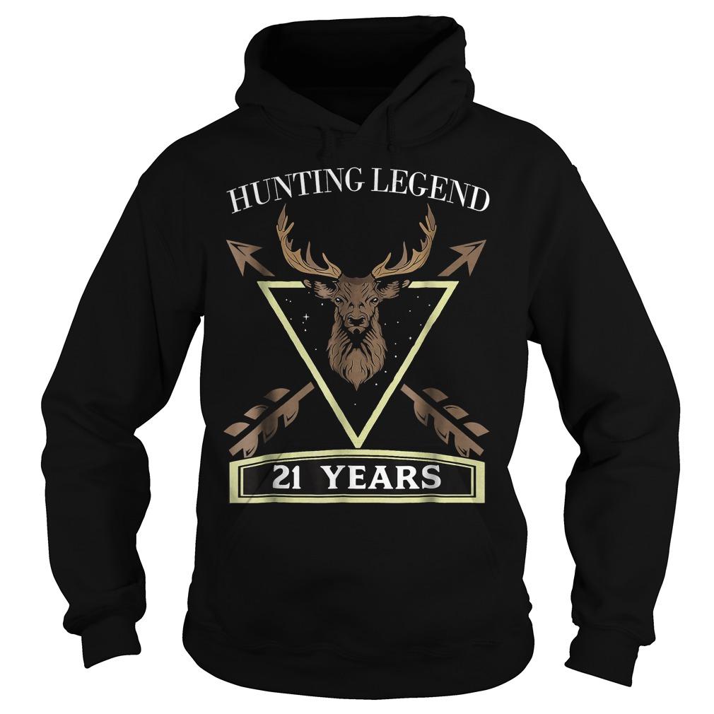 Hunting Legend 21 Years Old T-Shirt Hoodie