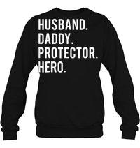 Husband Daddy Protector Hero Sweater
