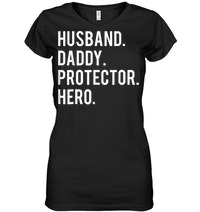 Husband Daddy Protector Hero V Neck