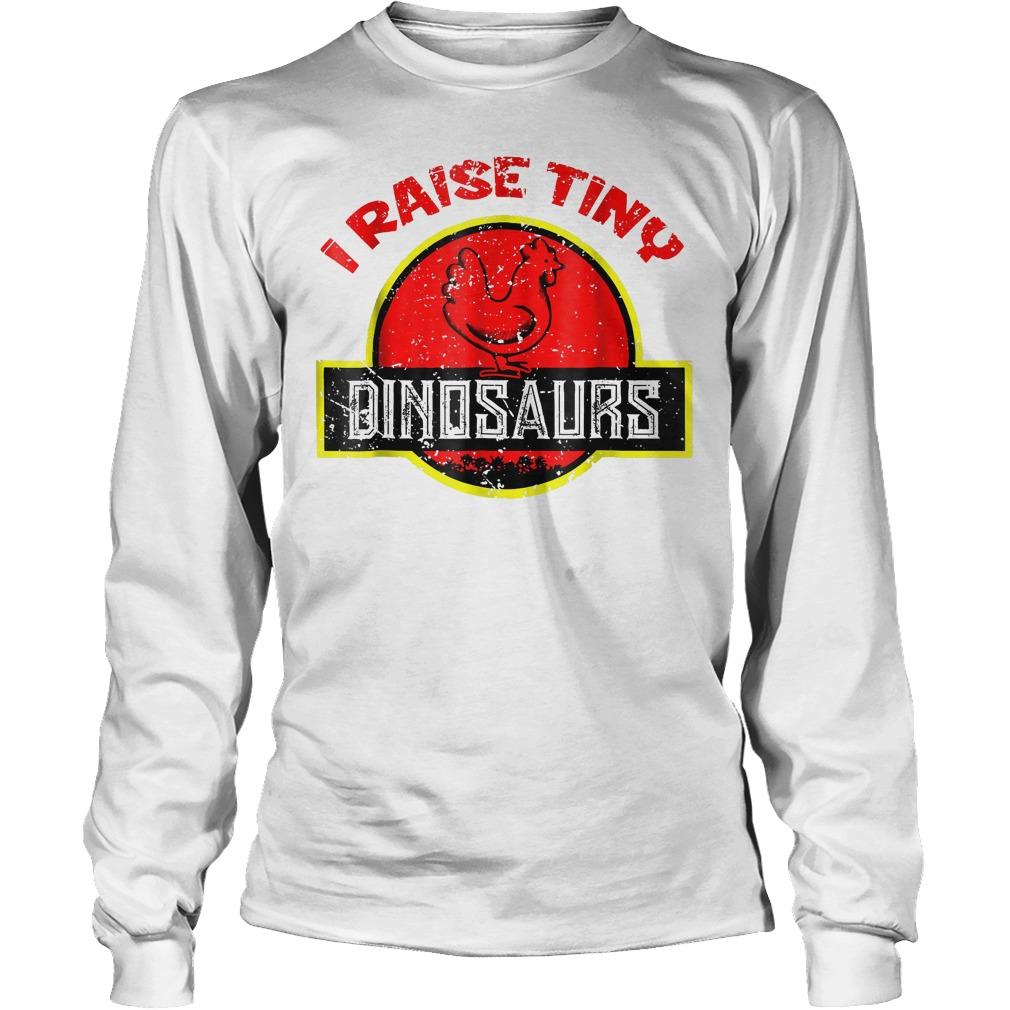 I Raise Tiny Dinosaurs T-Shirt Longsleeve Tee Unisex