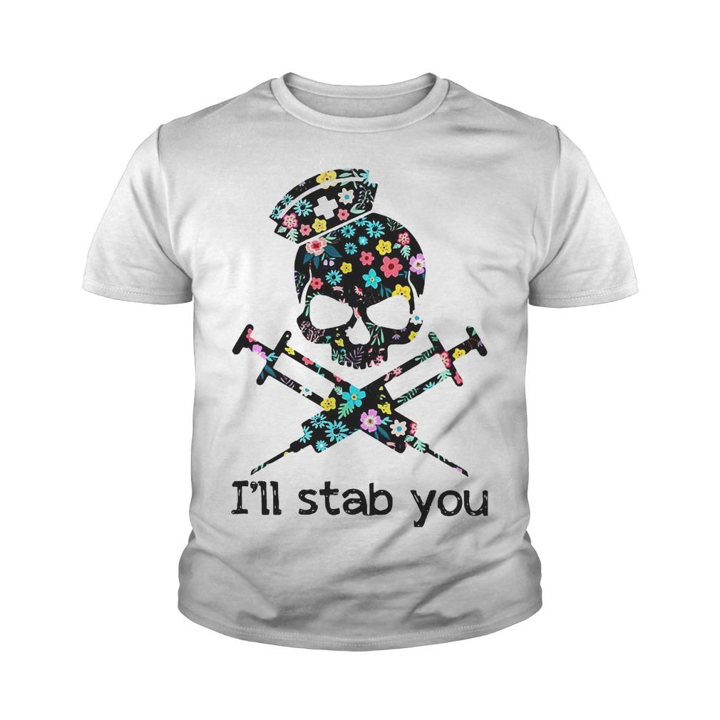 I'll Stab You Skull Nurse T-Shirt Youth Tee