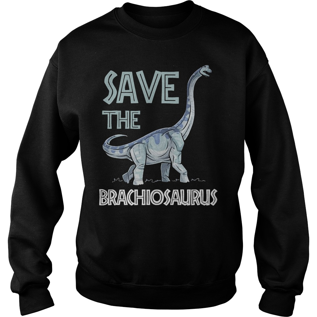 Jurassic World Save The Brachiosaurus Dinosaur T-Shirt Sweatshirt Unisex