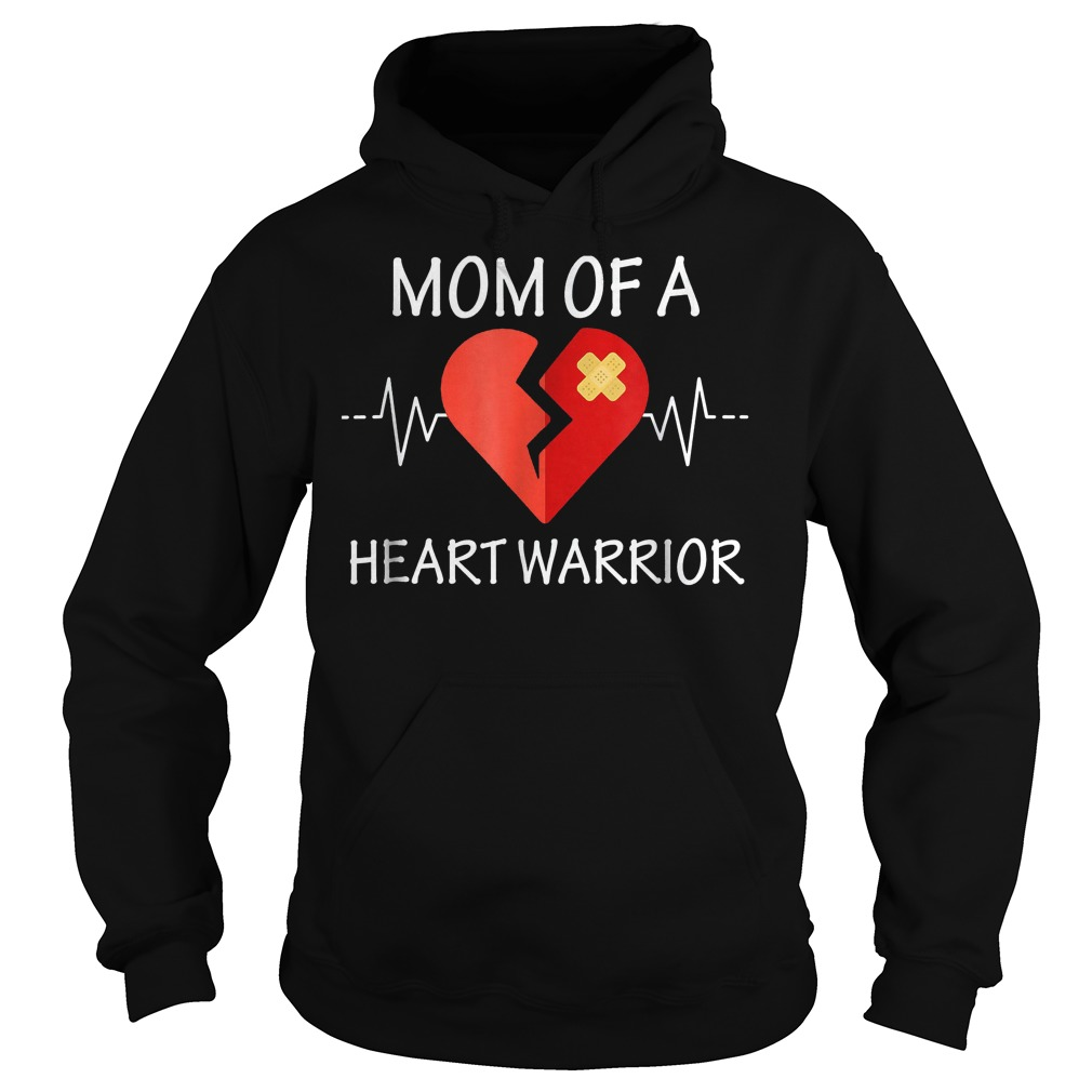 Mom Of A Heart Warrior T-Shirt Hoodie