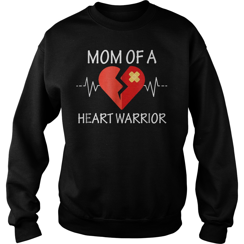 Mom Of A Heart Warrior T-Shirt Sweatshirt Unisex