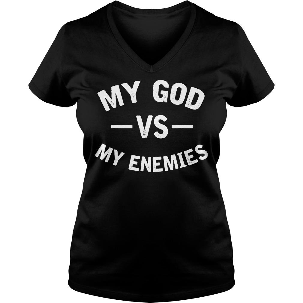 My God With My Enemies T-Shirt Ladies V-Neck