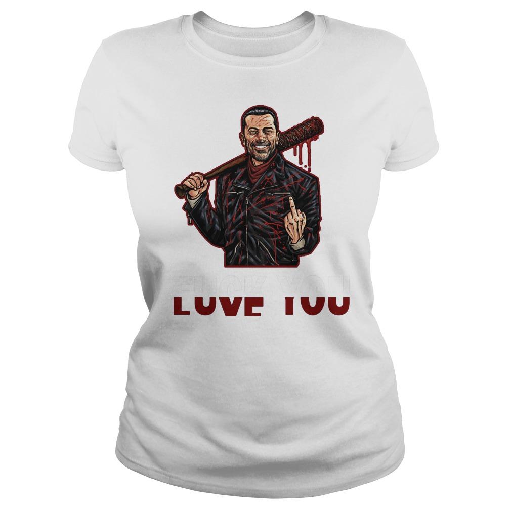 Negan Fuck You Love You The Walking Dead T-Shirt Classic Ladies Tee