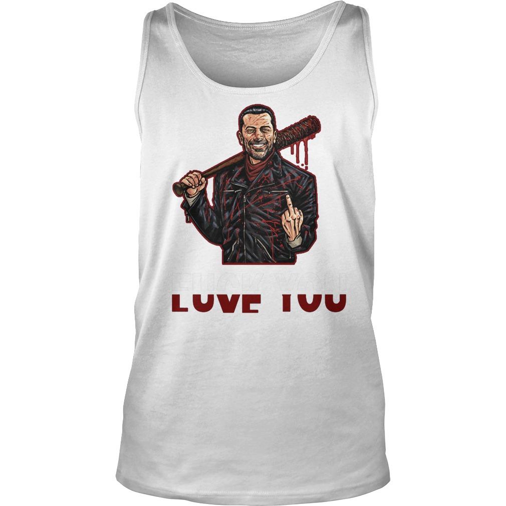 Negan Fuck You Love You The Walking Dead T-Shirt Tank Top Unisex