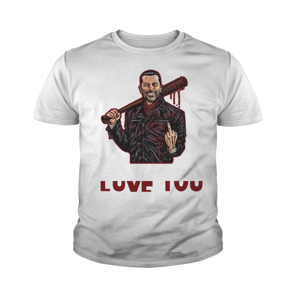 Negan Fuck You Love You The Walking Dead T-Shirt Youth Tee